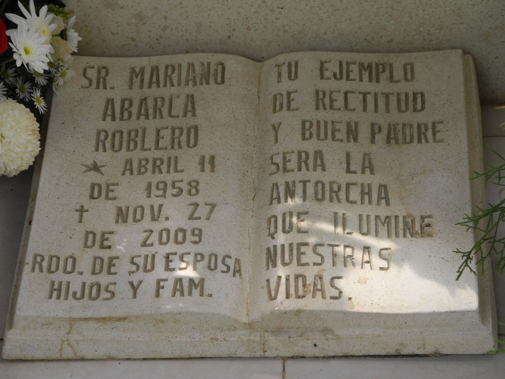 "Mariano Abarca was killed on November 27, 2009 in connection with his resistance to Blackfire Exploration's Payback barite mine. His epitaph on his grave in Chicomuselo, Chiapas reads: ""Your example as an upright person and good father is the torch that lights up our lives."" Photo: MiningWatch"